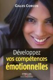 Livre sur l'Intelligence Emotionnelle, Développez vos compétences émotionnelles un livre de Gilles CORCOS