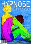 Transe, ripailles et émergence. Revue Hypnose Thérapies Brèves 31