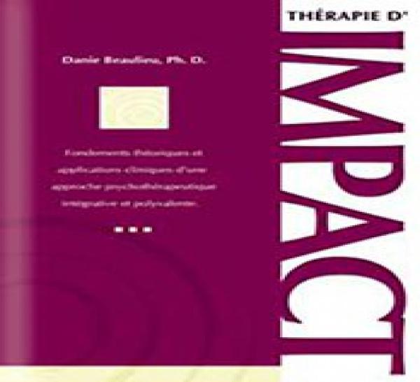 Programme Thérapie Impact Niveau 1 à Paris. Danie Beaulieu Ph D