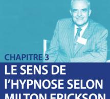 Le sens de l'hypnose selon Milton H. Erickson